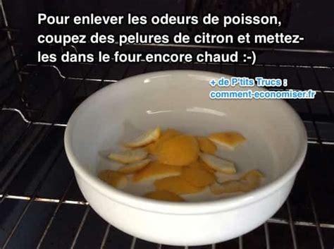 enlever odeur de cuisine odeurs de poisson dans le four comment les faire dispara 238 tre instantan 233 ment