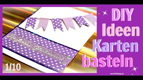 diy inspiration basteln basteln mit papier karten gestalten geburtstag bastelideen diy inspiration 9999 dinge