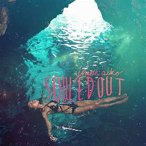 Jhene Aiko Sail Out Free Download Sharebeast - bertylforever