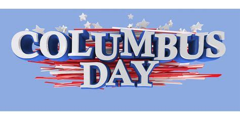 columbus day facts  controversy happy columbus day