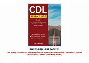 Cdl Study Guide Book  Test Preparation Training Manual For