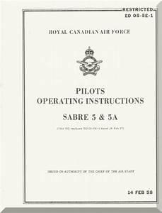 Canadair Cl-13    F-86 Sabre 5 Rcaf Aircraft Pilot U0026 39 S Operating Manual