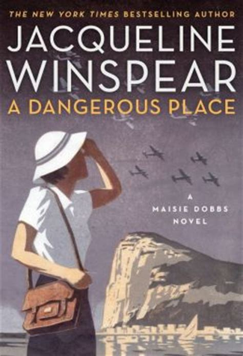 a dangerous place maisie dobbs series 11 by jacqueline