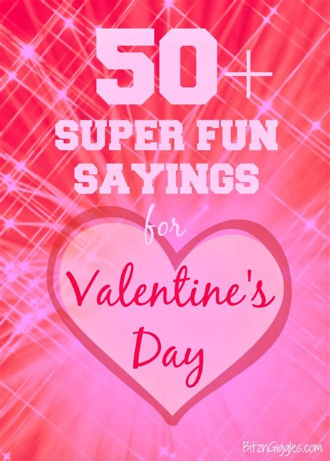 valentines sayings 50 super fun sayings for valentine s day