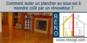 Isoler Sous Sol : isolation de sous sol comment isoler un plancher ~ Melissatoandfro.com Idées de Décoration