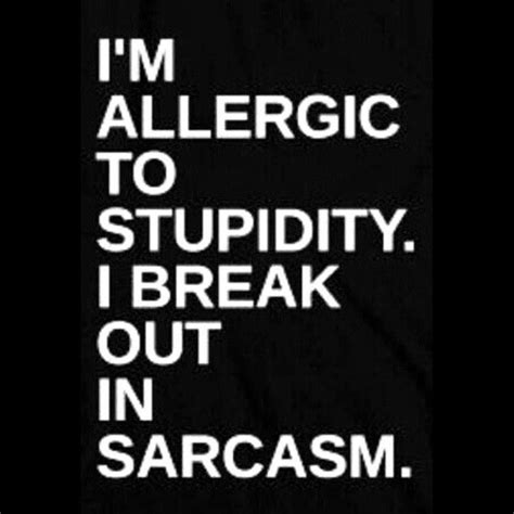 im allergic  stupidity pictures   images