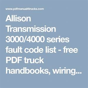 Allison Transmission 3000  4000 Series Fault Code List