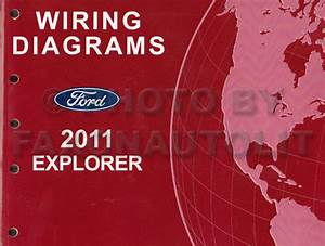 2011 Ford Explorer Wiring Diagram Manual Original