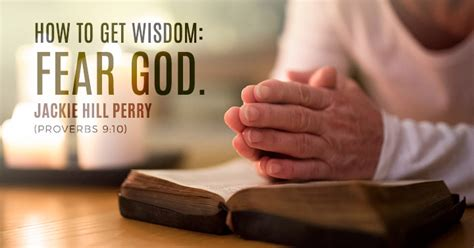 how to get how to get wisdom fear god sermonquotes