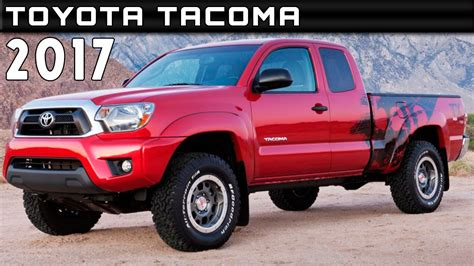 2017 Toyota Tacoma Specs by 2017 Toyota Tacoma Review Rendered Price Specs Release