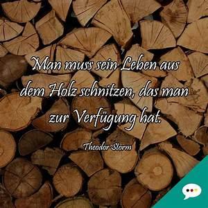 Sprüche Auf Holz : theodor storm leben weisheit holz deutsche spr che xxl facebook ~ Orissabook.com Haus und Dekorationen