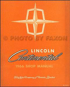 1966 Lincoln Continental Repair Shop Manual Original