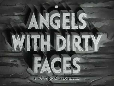 angels  dirty faces  youtube