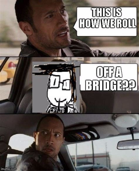 The Rock Driving Meme - the rock driving james driver imgflip