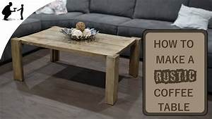 How to make a rustic coffee table youtube for How to build a rustic coffee table