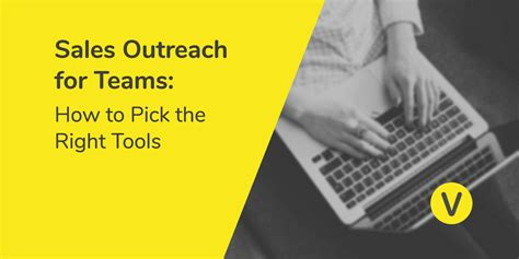 pick   sales outreach tools   team