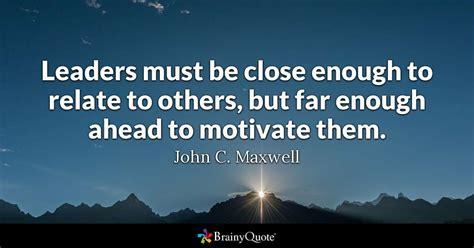 john  maxwell leaders   close   relate