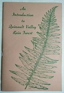 Introduction To Quinault Valley Rain Forest Plants Field