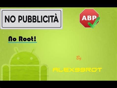 adblock android root no root scaricare adblock plus per android e rimuovere