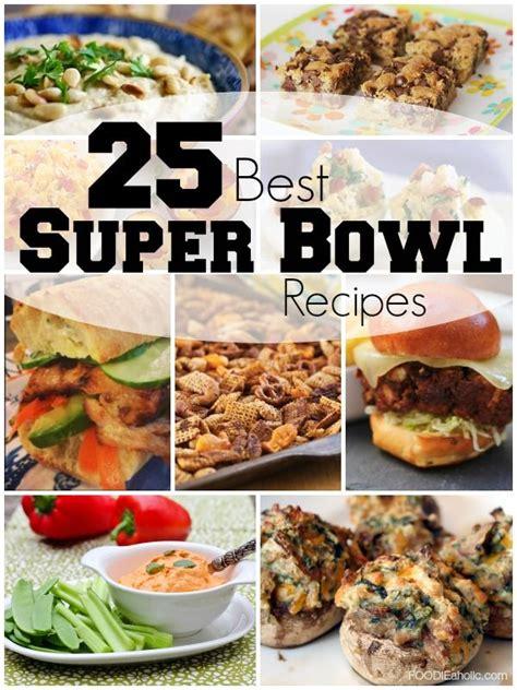 best superbowl recipes 25 b 228 sta best super bowl recipes id 233 erna p 229 pinterest