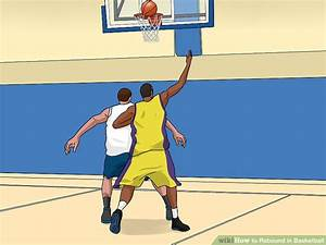 3 Ways to Rebound in Basketball - wikiHow