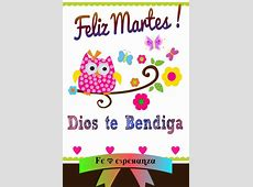 17 Best images about Feliz Martes on Pinterest Dios, Tes