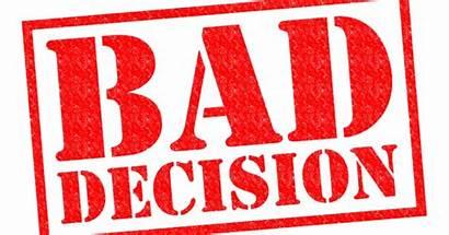 Decisions Bad