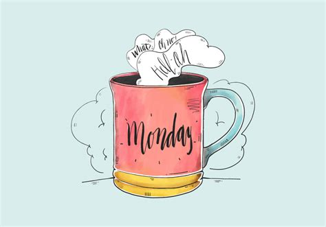 These are released under creative. Cute Watercolor Monday Quote With Coffee Cup - Download Free Vectors, Clipart Graphics & Vector Art