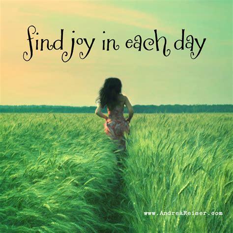 find joy   day andrea reiser andrea reiser