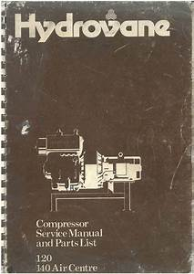 Hydrovane Compressor 120  U0026 140 Air Centre Operators Manual