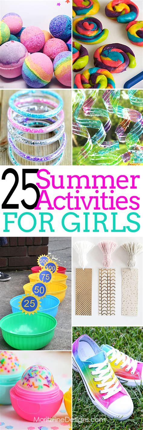 25 summer activities for girls moritz fine designs