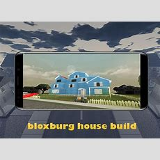 Welcome To Bloxburg Roblox House Ideas Hack Cheats Android