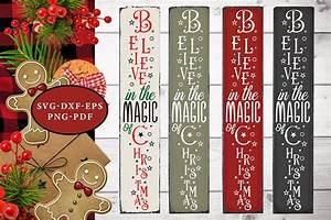 Christmas, Vertical, Sign, Svg, Believe, In, The, Magic, Christmas, By, Craftlabsvg