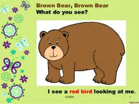 Brown Brown Bear What Do You See
