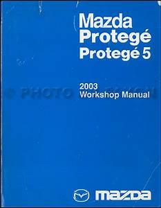 2003 Mazda Protege And Protege 5 Repair Shop Manual Original