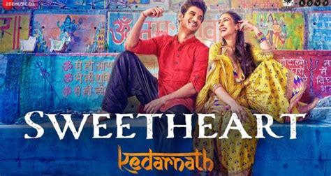 Sweetheart Video Song From Kedarnath