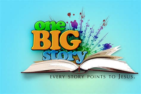 One Big Story  Every Story Points To Jesus