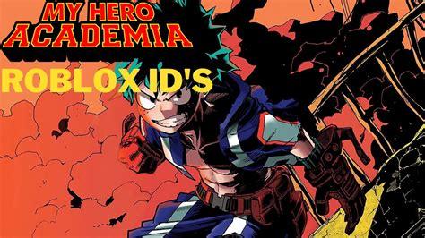 Heroes academia codes | updated list. My Hero Academia Roblox Id - My Anime List