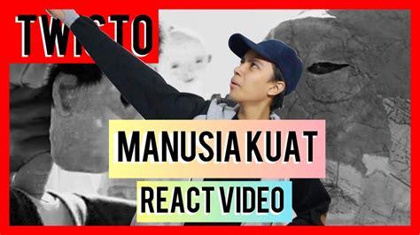 Tulus Manusia Kuat React Video Twisto #1
