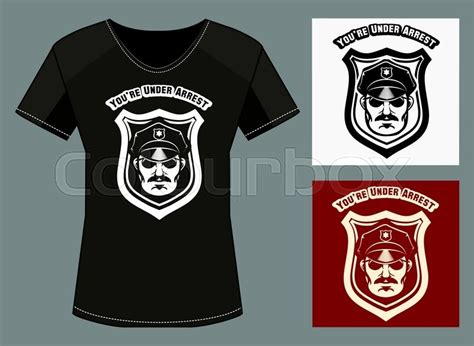 Tshirt Wording Template by T Shirt Print Template With Policeman Head And Wording You