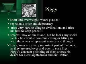 Lord Of The Flies Piggy Essay do your homework david creative writing for grade 4 my boyfriend is always doing homework