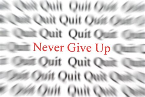 Never Give Up! It Just Might Take A Little Longer Than You