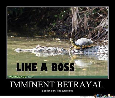 Betrayal Meme - imminent betrayal by skabbo meme center