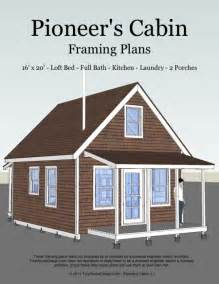cabin blueprints free the pioneer 39 s cabin 16x20 tiny house plans tiny house design