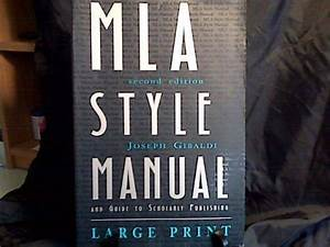Mla Style Manual And Guide To Scholarly Publishing  2nd