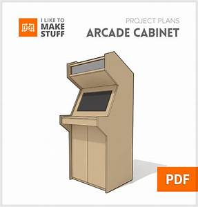 Downloadable plans for creating a full size arcade cabinet