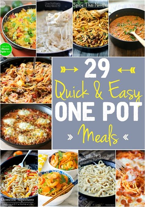 easy one pot dinners 29 quick easy one pot meals domestic superhero