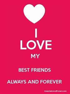 I Love My Best Friend Forever And Always   www.pixshark ...