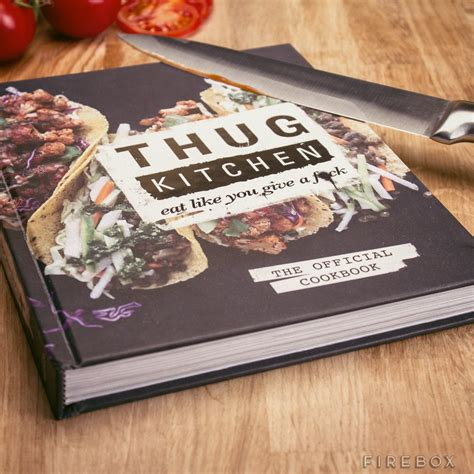 thug kitchen cookbook thug kitchen eat like you give a fck go for dope
