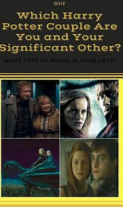 Which Harry Potter Couple Are You and Your Significant ...